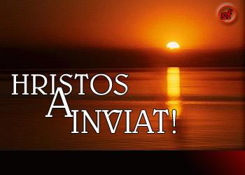 Hristos a Inviat !