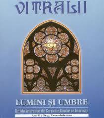 """""""Vitralii – lumini şi umbre"""" la numărul 17"""