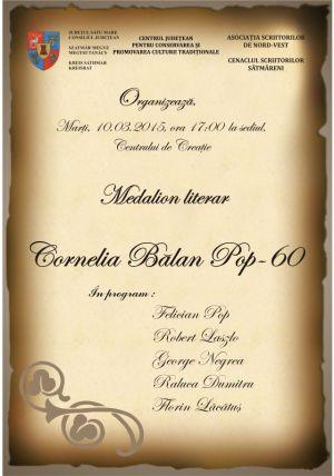 Medalion literar – Cornelia Bălan Pop- 60 la Centrul de Creaţie Satu Mare