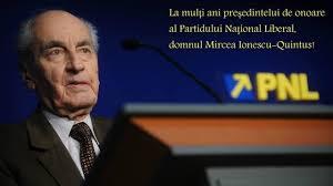 Președintele de onoare al PNL, Mircea Ionescu-Quintus, a împlinit 98 de ani