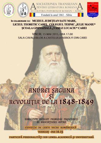 """Invitaţie  la Simpozionul """"Andrei Şaguna şi Revoluţia de la 1848-1849″"""