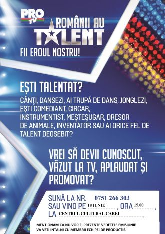 """Echipa """"Românii au talent"""" caută talente în Carei pe data de 18 iunie"""