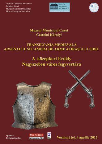 """Vernisajul expoziţiei """"Transilvania medievală. Arsenalul şi Camera de Arme a oraşului Sibiu"""""""
