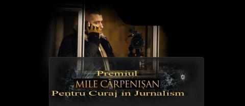 Premiul Mille Cărpenişan 2013 pentru Curaj şi Excelenţă în jurnalism