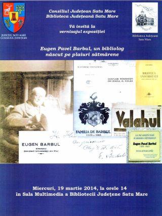 Expoziţie dedicată bibliologului Eugen Pavel Barbul