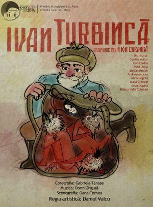 IVAN TURBINCĂ la Teatrul de Nord