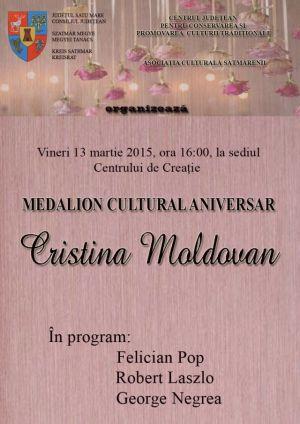 Medalion cultural aniversar Cristina Moldovan