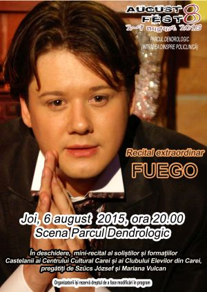 Recital FUEGO la AugustFest 2015. Program concurs StrongMan