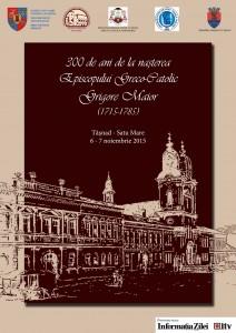 Manifestări dedicate aniversării a 300 de ani de la naşterea Episcopului Greco-Catolic Grigore Maior