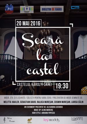 """Seară la castel"", primul eveniment fashion  din Carei"