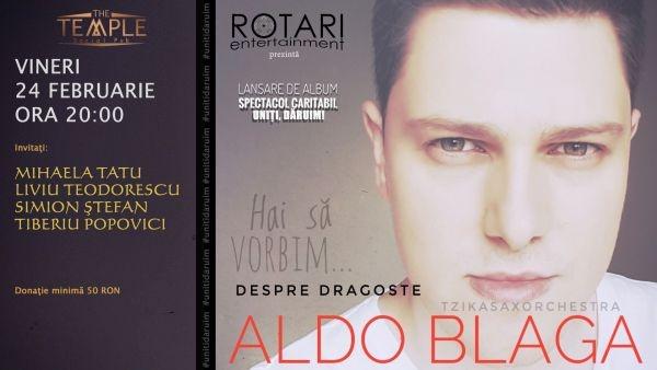 Sătmăreanul Aldo Blaga – spectacol caritabil în sprijinul Asociaţiei Necuvinte