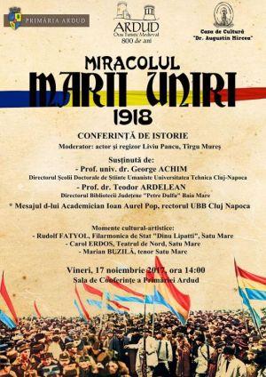 """Ei pot. Conferința de istorie """"MIRACOLUL MARII UNIRI 1918""""  la Ardud"""