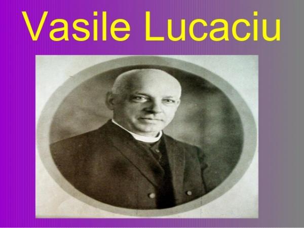 166 de ani de la naşterea lui Vasile Lucaciu. Pledoaria sa de la Procesul Memorandiştilor Cluj – 1894