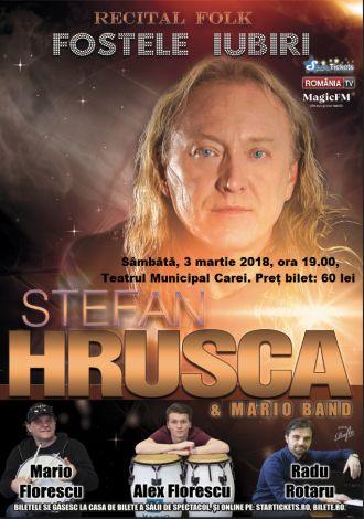 Mai sunt bilete la recitalul folk Ștefan Hrușcă