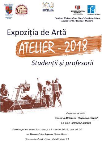 Atelier – 2018 – Expoziția de Artă a studenților și masteranzilor