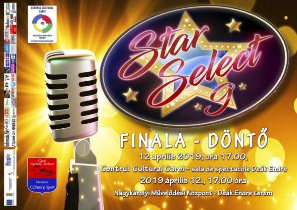 Nu uitați de finala Star Select de  la Carei