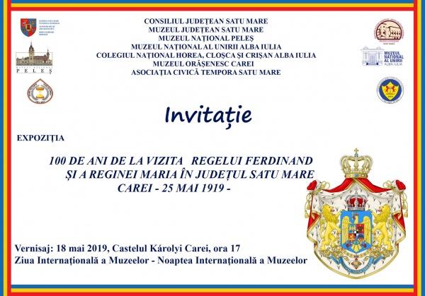 100 de ani de la vizita Regelui Ferdinand Întregitorul la Carei. Manifestare expozițională