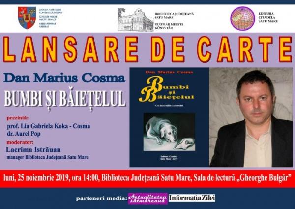 Lansare de carte. Dan Marius Cosma – Bumbi și Băiețelul