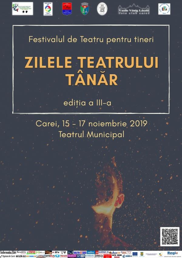 """Festivalul Internațional de Teatru pentru tineri """"Zilele Teatrului Tânăr"""" Carei 2019"""