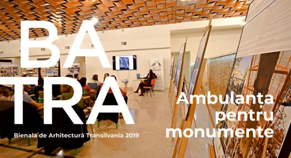 Bienala de Arhitectura Transilvania – BATRA 2019 la Satu Mare