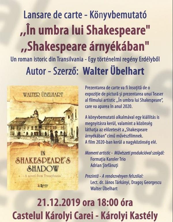 """Lansare de carte. """"În umbra lui Shakespeare"""", autor Walter Übelhart"""