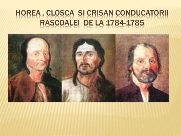 La 1 noiembrie 1784 a izbucnit răscoala lui Horea, Cloșca și Crișan