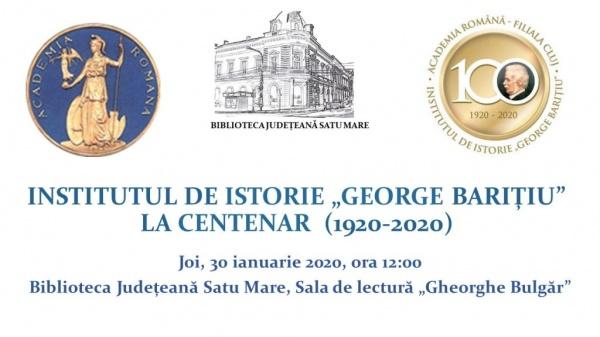 """Eveniment dedicat Centenarului Institutului de Istorie """"George Barițiu"""""""
