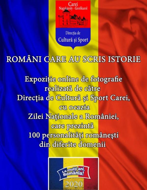 """Expoziția """"Români care au scris istorie"""""""