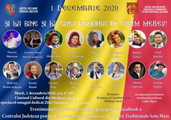 """""""ȘI LA BINE ȘI LA GREU ROMÂNIA TE IUBIM MEREU"""" – spectacol omagial la Medieșul Aurit de Ziua  Națională"""