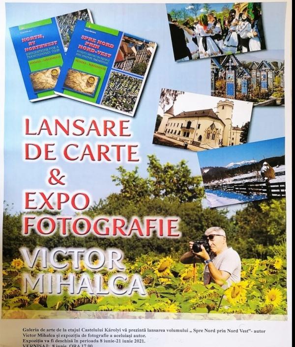 """Lansare de carte la Carei. """"Spre Nord prin Nord-Vest"""", autor Victor Mihalca"""
