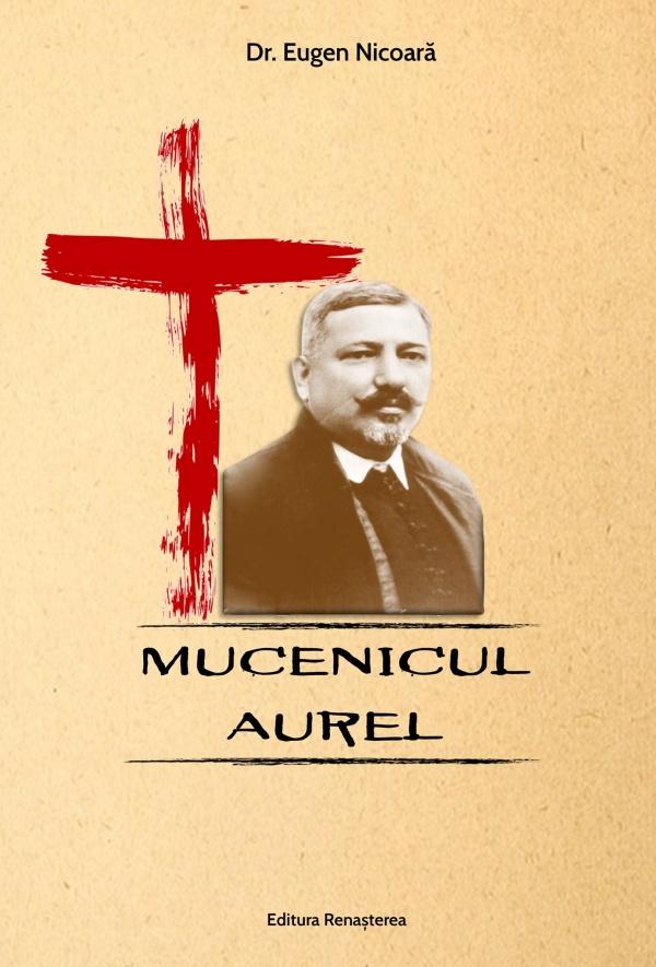 Protopopul Aurel Munteanu ucis cu premeditare pentru că era ,,popă valah,,