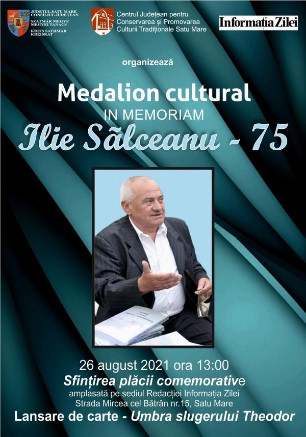 "Medalion cultural ""Ilie Sălceanu – 75"". IN MEMORIAM"